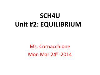SCH4U Unit #2: EQUILIBRIUM
