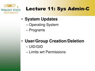 Lecture 11: Sys Admin-C