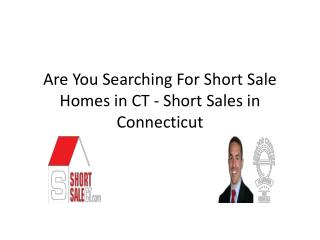 Short Sale Homes in CT - Short Sales in Connecticut