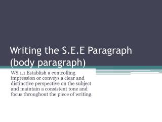 Writing the S.E.E Paragraph (body paragraph)