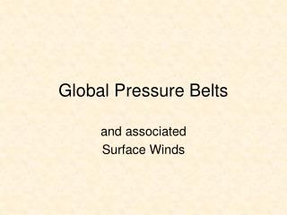 Global Pressure Belts