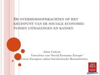 De overheidsopdrachten op het kruispunt van de sociale economie: tussen uitdagingen en kansen