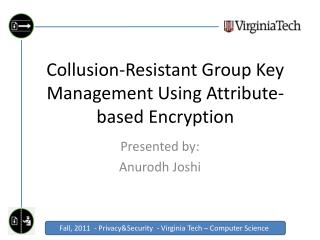 Collusion-Resistant Group Key Management Using Attribute-based Encryption