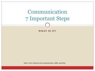 Communication 7 Important Steps