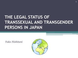 The Legal Status of Transsexual and Transgender Persons in Japan