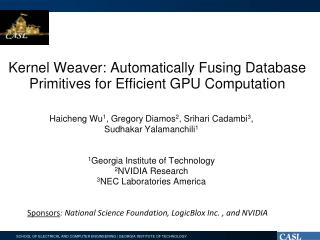 Kernel Weaver: Automatically Fusing Database Primitives for Efficient GPU Computation