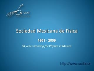 Sociedad Mexicana de F�sica