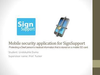 Student: Lindokuhle Duma Supervisor name: Prof. Tucker