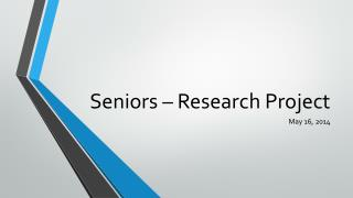 Seniors – Research Project