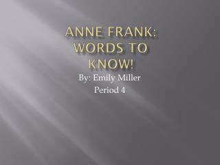 Anne Frank:  Words To Know!