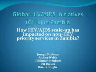 Global HIV/AIDS Initiatives (GHIs) in Zambia