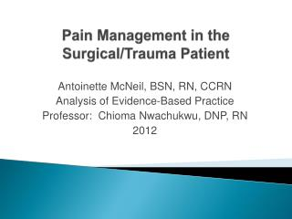 Pain Management in the Surgical/Trauma Patient