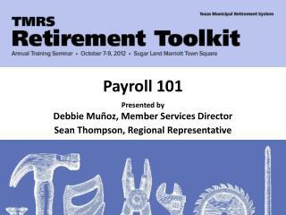 Presented by Debbie  Mu�oz , Member Services Director Sean Thompson, Regional Representative