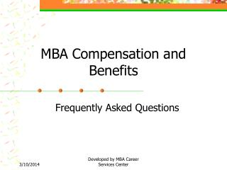MBA Compensation and Benefits