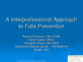 A  Interprofessional Approach to Falls Prevention