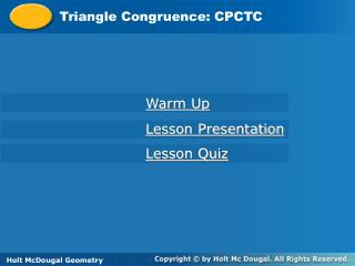 Triangle Congruence: CPCTC