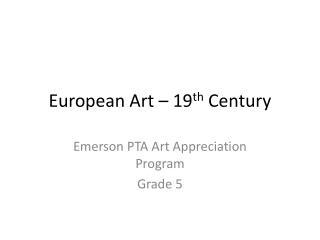 European Art � 19 th  Century
