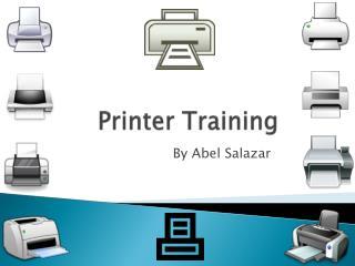 Printer Training