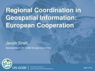 Regional Coordination in Geospatial Information: European Cooperation
