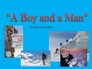 """""""A Boy and a Man"""""""