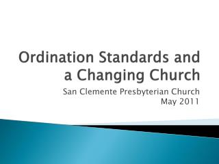 Ordination Standards and a Changing Church