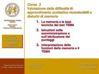 La memoria e  Ie  basi teoriche del test TEMA