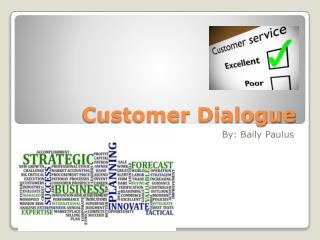 Customer Dialogue