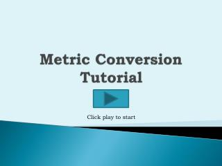 Metric Conversion Tutorial