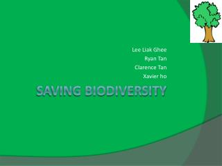 Saving biodiversity