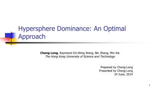 Hypersphere  Dominance: An Optimal Approach