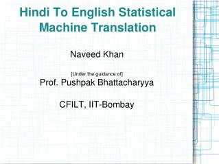 Hindi To English Statistical Machine Translation