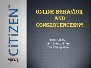 ONLINE BEHAVIOR AND  CONSEQUENCES???