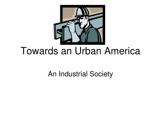 Towards an Urban America