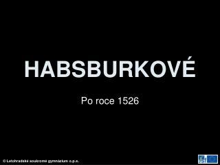 HABSBURKOV�