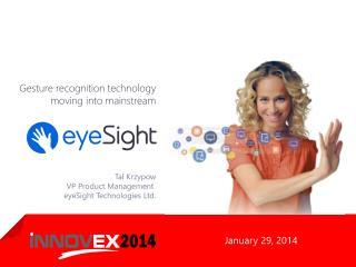 Tal Krzypow VP Product Management  eyeSight Technologies Ltd.