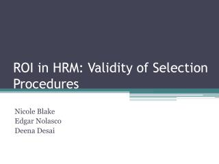 ROI in HRM: Validity of Selection Procedures