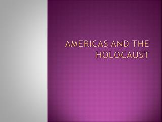 Americas and the Holocaust