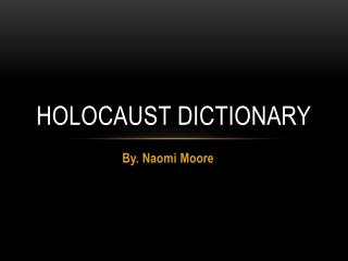 Holocaust Dictionary