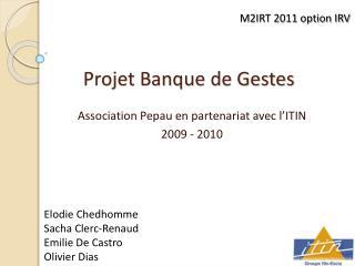 Projet Banque de Gestes