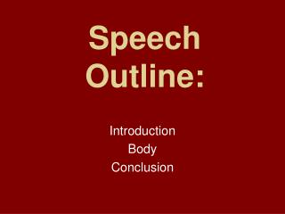 Speech Outline: