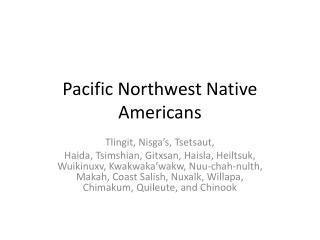 Pacific Northwest Native Americans