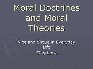 Moral Doctrines and Moral Theories