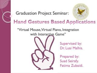 Hand Gestures Based Applications