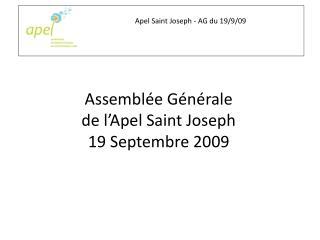 Assemblée Générale de l'Apel Saint Joseph  19 Septembre 2009