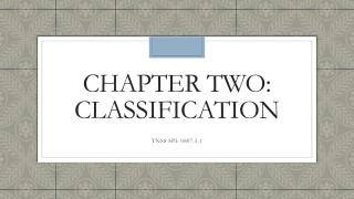 Chapter two: Classification