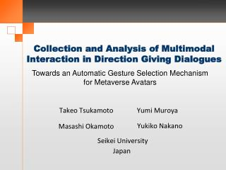 Collection and Analysis of Multimodal Interaction in Direction Giving Dialogues