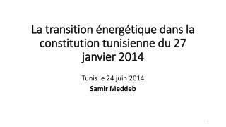 La transition énergétique dans la constitution tunisienne du 27 janvier 2014