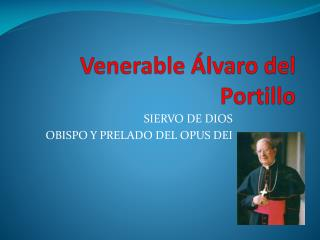 Venerable Álvaro del Portillo