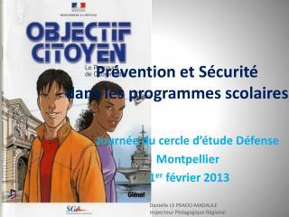 Prévention et Sécurité dans les programmes scolaires