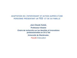 Jean-Claude Kalubi,  Professeur titulaire